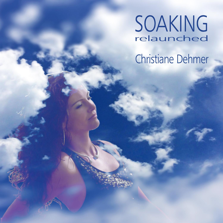 Christiane Dehmer, ChristianeDehmer, AlbumCover, Soaking, soaking relaunched